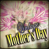 Vintage Mother's Day by Various Artists
