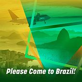 Please Come to Brazil! de Various Artists