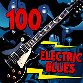 100 Electric Blues de Various Artists