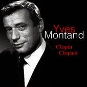Clopin Clopan von Yves Montand