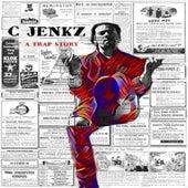 A Trap Story by C Jenkz