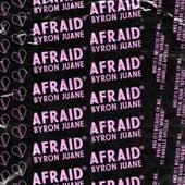 Afraid (feat. Danielle Apicella) by Byron Juane