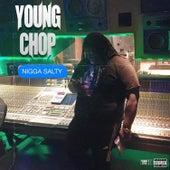 Nigga Salty de Young Chop