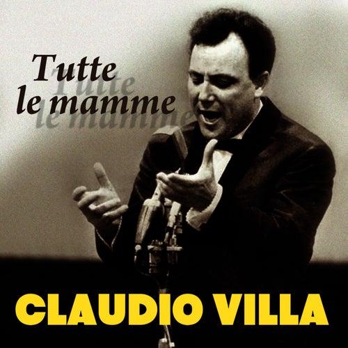 Tutte le mamme by Claudio Villa