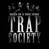 Trap Society by DJ Rell
