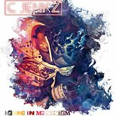 Henny In My System by C Jenkz
