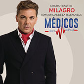 Milagro by Cristian Castro