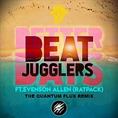 Beat Jugglers Feat Ratpack - Better Days (Remix) de The Quantum Flux