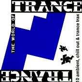 The World Of Trance de Various Artists