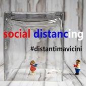 Distantimavicini- Social distancing di Various Artists