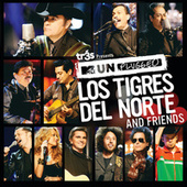Tr3s Presents Mtv Unplugged Los Tigres Del Norte and Friends by Los Tigres del Norte