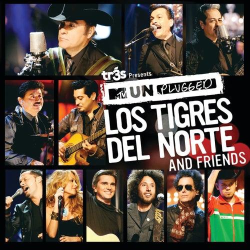 Tr3s Presents Mtv Unplugged Los Tigres Del Norte and Friends by Los Tigres del Norte