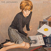 Xoxo by The Jayhawks