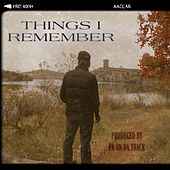 Things I Remember by Yung