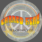 Please Don't Go von Canned Heat
