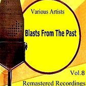 Blasts from the Past Vol. 8 de Various Artists