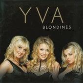 Blondinės by Yva
