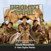 Broken Trail (Original Motion Picture Soundtrack) de David Mansfield
