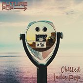 Chilled Indie Pop de Future Pop
