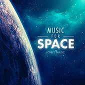 Music for Space by Lovely Music Library