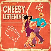 Cheesy Listening by Lovely Music Library