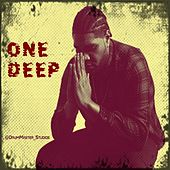 One Deep by Big D
