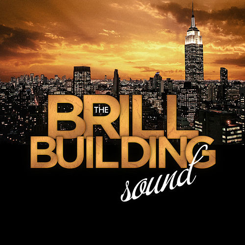The Brill Building Sound by Various Artists