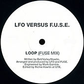 LOOP (LFO VS. F.U.S.E.) (FUSE MIX) de LFO