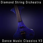Dance Music Classics, Vol. 3 by Diamond String Orchestra