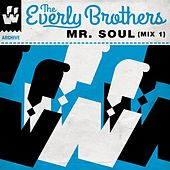 Mr. Soul (Mix 1) de The Everly Brothers