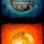 Venus, and the Sky Turns to Clay: The Instrumental World of Makana by Makana