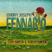 Fennario - Songs by Jerry Garcia & Robert Hunter by Emory Joseph