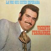 La Voz Que Ud. Esperaba von Vicente Fernández