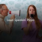 Loud Speakin' Papa de Red Nichols, Valjean Johns, Mario Lanza, Teresa Brewer, Matt Monro, Benny Moré, The Charts, Mildred Bailey, Jo Stafford, Millie Small, Miklós Rózsa, Jerry Lewis, The Shangri-Las, Billy Vaughn, Jauharah Orchestra