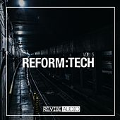 Reform:Tech, Vol. 5 de Various Artists