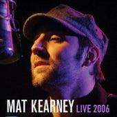 Live 2006 de Mat Kearney