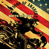 Sons of Anarchy: North Country (Music from the TV Series) von Various Artists