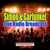 Live Radio Broadcast (Live) by Simon & Garfunkel