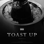 Toast Up by Berchie