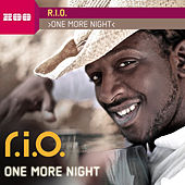 One More Night by R.I.O.
