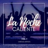 La Noche Caliente, Vol. 1 by Various Artists