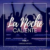 La Noche Caliente, Vol. 1 de Various Artists