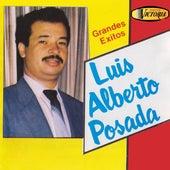 Grandes Éxitos de Luis Alberto Posada