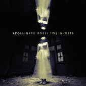 Two Ghosts by Apollinare Rossi