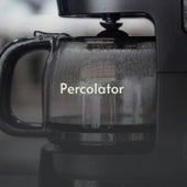 Percolator by Pery Ribeiro, Lalo Schifrin and Orchestra, Hans Kolesa Vienna Light Orchestra, Jerry Raines, Billy Joe