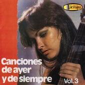 Canciones de Ayer y de Siempre, Vol. 3 de Varios Artistas