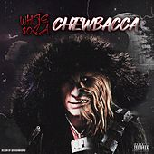 Chewbacca by White $osa