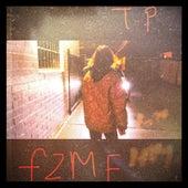 F2MF (Fuel to My Fire) von Tristan Prettyman