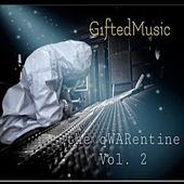 The qWARentine, Vol. 2 by G1ftedmusic