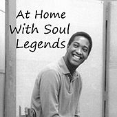 At Home With Soul Legends by Various Artists